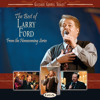 Little Is Much When God Is In It (The Best Of Larry Ford Album Version)
