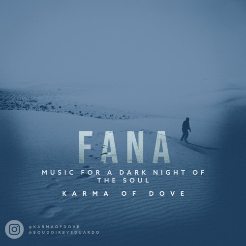 Fana - Sounds From A Dark Night of Soul (Chill-Out • Lounge • Indie Dance)