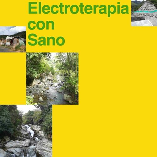 Matias Aguayo presents Sano (Cisneros, Colombia) — Electroterapia 11