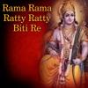 Download Rama Rama Ratty Ratty Biti Re Mp3