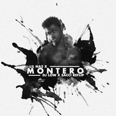 🍑🍑 Lil Nas X - MONTERO (DEEJAY LOW x SACCI REFLIP) 🍑🍑 (CLICK BUY 4 FREE DL)