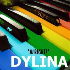 DYLINA - Alright!