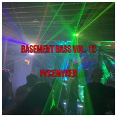 Basement Bass Vol. 12