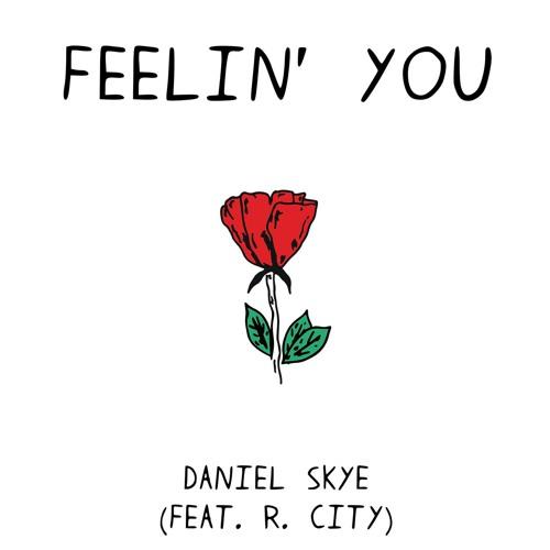 Feelin' You (feat. R. City)