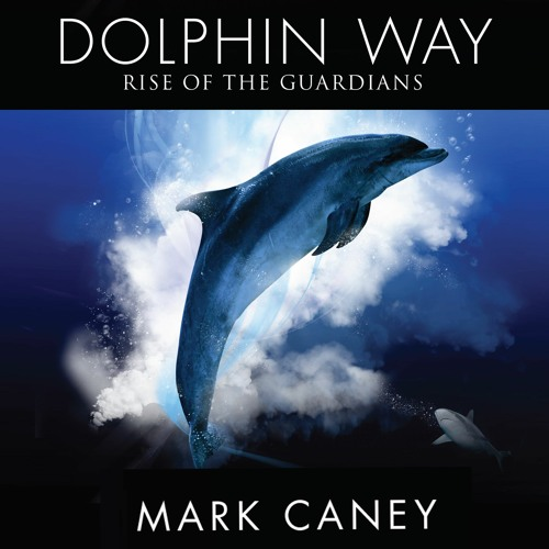 Dolphin Way Sample - chapters 1 to 5
