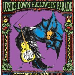 Arts In The Dark - UpSide Down Halloween Parade w/The Freaks