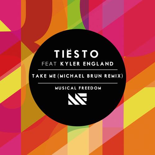 Take Me (Michael Brun Remix) [feat. Kyler England]