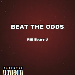 BEAT THE ODDS (Prod. RiffeGod Music)
