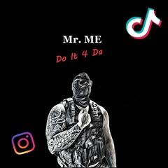 Do It 4 Da