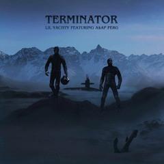 Terminator Ft. ASAP FERG