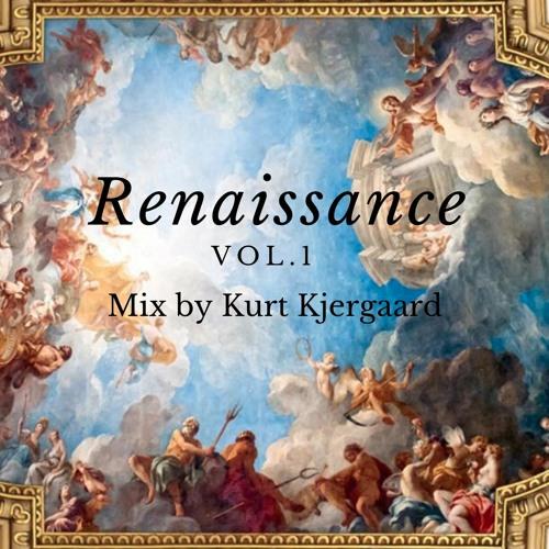 Renaissance Vol.1  Mixed by Kurt Kjergaard