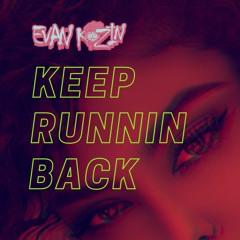 Keep Runnin Back(Kehlani RnB Trapsoul Type Beat)