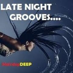 LATE NIGHT GROOVES DEEP