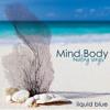 Mind and Body (Chakra Balancing)
