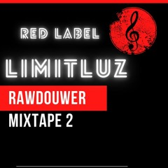 Limitluz - RAWdouwer Mixtape 2.