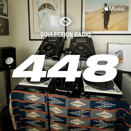 Soulection Radio Show #448 ft. Andres Uribe