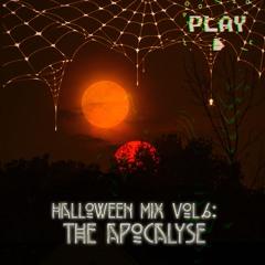 Halloween Mix Vol. 6 The Apocalypse