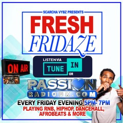 Fresh Fridaze 14th May