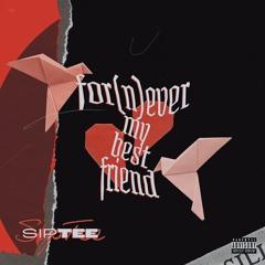 ForNever My Bestfriend (Prod. by Trell Got Wings)