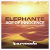Elephante feat. Trouze & Damon Sharpe - Age Of Innocence (Extended Mix)