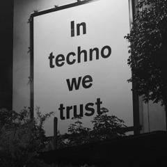 In Techno We Trust    /// DJ Buffie