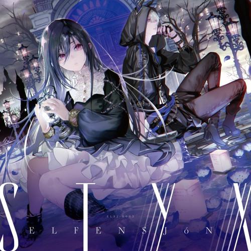 【XFD】ELFENSJóN(エルフェンシオン) 3rd STORY『STYX』クロスフェード試聴