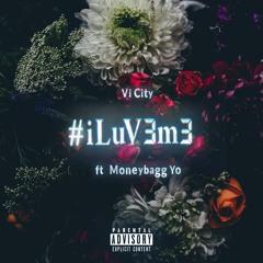 i LuV3 m3 feat. MoneyBagg Yo