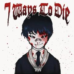 7xvn - How To Die [Prod. Brutei]