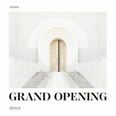 Grand Opening [CR003]