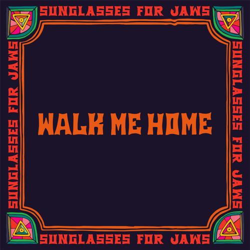 Resultado de imagen de Sunglasses For Jaws Walk Me Home 500x500