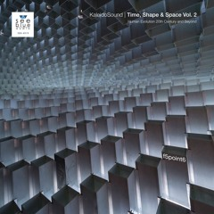 'KaleidoSound: Time, Shape & Space Vol. 2' (preview) - f5point6 (See Blue Audio SBA #019)