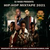 HIP-HOP MIXTAPE 2021