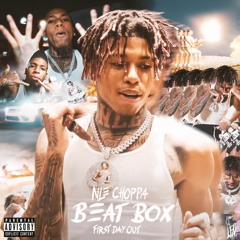 NLE Choppa - Beat Box (First Day Out)