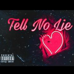Tell No Lie (prod. Bayden)
