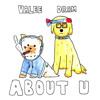 About U (feat. DRAM)