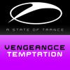 Vengeance - Temptation (Denga & Manus Remix)