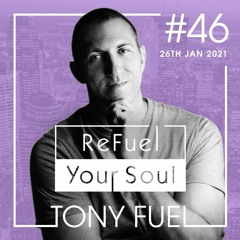 ReFuel Your Soul #046, 26-Jan-2021