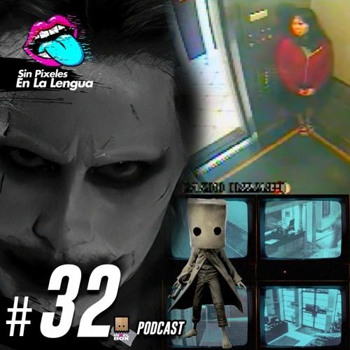 Elenco de la serie The Last of Us, Review Little Nightmares 2 y Caso Elisa Lam Ep. 32