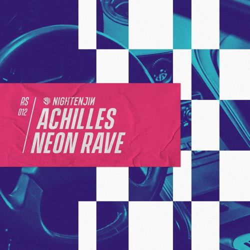 Achilles - Neon Rave