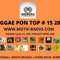 REGGAE PON TOP # 15 2021