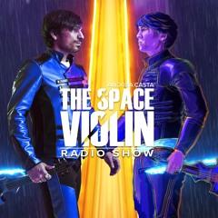 The Space Violin 🎻🚀 Radio Show - ep. 35