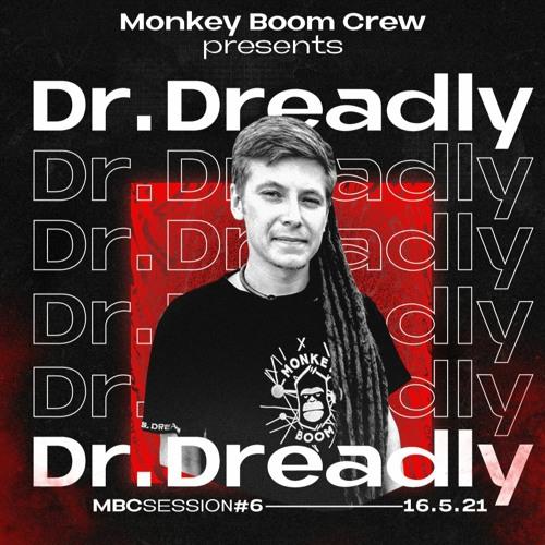 Monkey Boom Session #06: Dr.Dreadly #Neurofunk #Jumpup