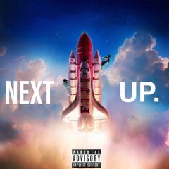 Next Up (feat. C-Money)