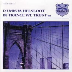 In Trance We Trust Vol. 01 (Mixed by DJ Misja Helsloot) - 1998