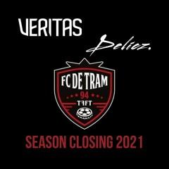 Veritas & Delicz @ De Tram   Season Closing 2021