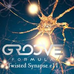 Twisted Synapse Episode 11 (Progressive House)