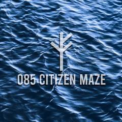 Forsvarlig Podcast Series 085 - Citizen Maze
