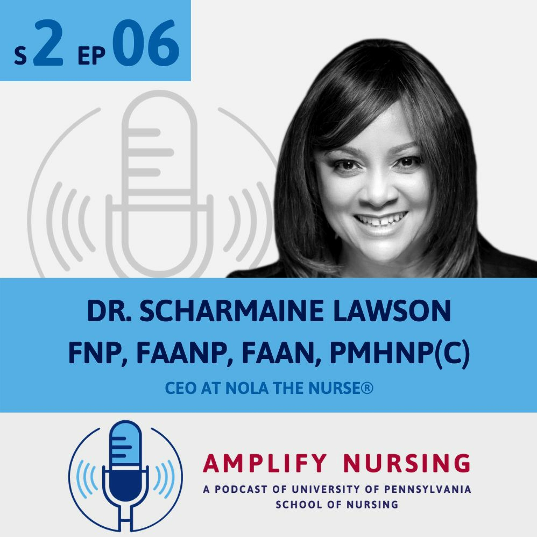 Amplify Nursing: Season 2 Ep 06: Sharmaine Lawson