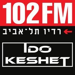 Ido Keshet - Special Set For 102FM