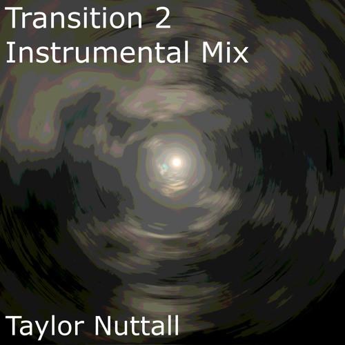 Transition 2 - Instrumental Mix